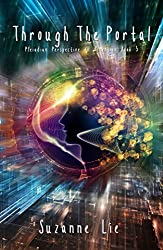 Through The Portal - Pleiadian Perspective on Ascension Book 5