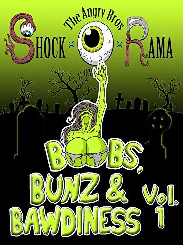 Boobs, Bunz & Bawdiness vol 1