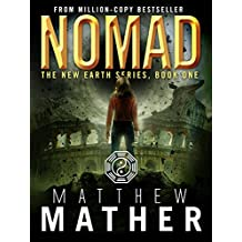 Nomad: A Thriller (The New Earth Series Book 1)