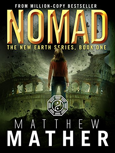 Nomad: A Thriller (The New Earth Series Book 1) cover