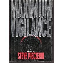 Maximum Vigilance