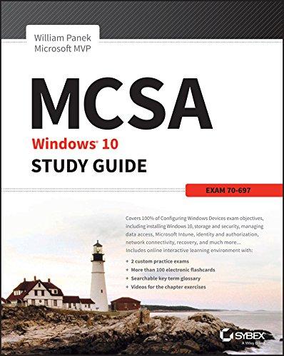 MCSA Microsoft Windows 10 Study Guide: Exam 70-697 (Best Virtual Desktop For Windows 7)