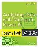 Exam Ref DA-100 Analyzing Data with Microsoft Power