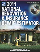 2011 National Renovation & Insurance Repair Estimator (National Renovation and Insurance Repair Estimator)