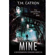 The Mine: A Suspense Thriller (Shadowmark Origins)
