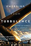 Emerging from Turbulence: Boeing and Stories of the American Workplace Today