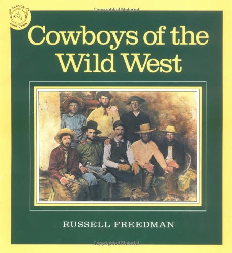Cowboys of the Wild West