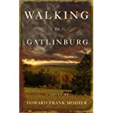Walking to Gatlinburg: A Novel
