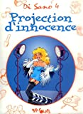 Projection d'innocence, tome 4