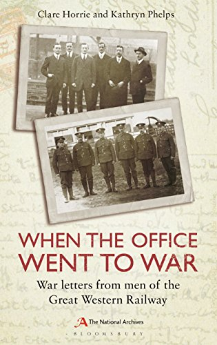 (When the Office Went to War: War letters from men of the Great Western Railway)