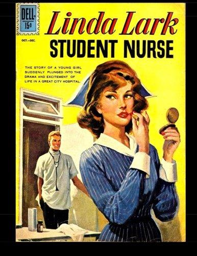 Linda Lark Student Nurse #1: Golden Age Romance Comic