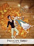 Rapunzel Nabunzel: Red Prince (Principe Rojo)