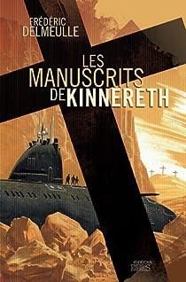Les Manuscrits de Kinnereth par Delmeulle