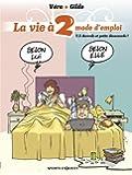 La vie à 2, mode d'emploi, Tome 3 : Accords et petits désaccords !