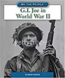 G. I. Joe in World War II, Sharon Cromwell, 0756538424