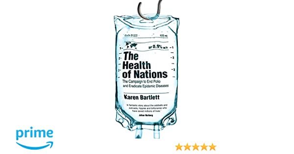 The Health of Nations: The Campaign to End Polio and