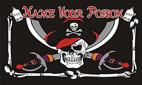 Name Your Poison 5X3 Flag - Pirate Theme - 5' X 3' Flag - Pirate Theme - 5' X 3' by Retail Zone