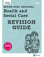 BTEC National Health and Social Care Revision Guide: Second edition (REVISE BTEC Nationals in Health and Social Care)
