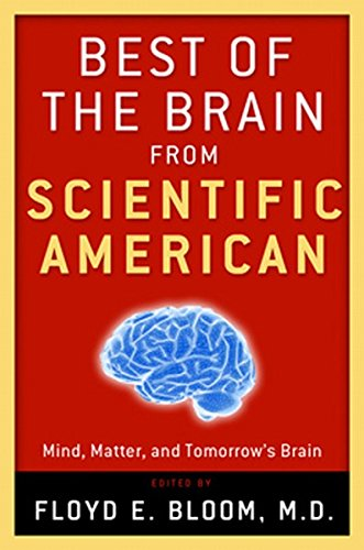 Read Online Best of the Brain from Scientific American: Mind, Matter, and Tomorrow's Brain PDF