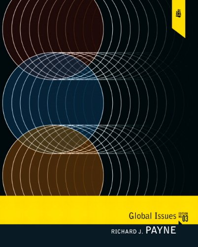 Global Issues: Politics, Economics, and Culture (Mysearchlab Series for Political Science)