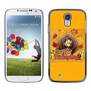Be Good Phone Accessory // Dura Cáscara cubierta Protectora Caso Carcasa Funda de Protección para Samsung Galaxy S4 I9500 // Turkey Day Thanksgiving Autumn Fall