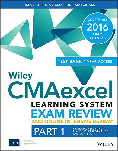 Wiley CMAexcel Learning System Exam Review 2016 and Online Intensive Review : Part 1, Financial Planning, Performance and Control Set (Wiley CMA Learning System)