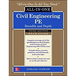 Civil Engineering All-In-One PE Exam Guide: Breadth and Depth, Third Edition