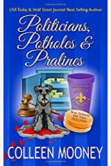 Politicians, Potholes and Pralines (The New Orleans Go Cup Chronicles) Paperback