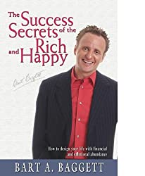Success Secrets of the Rich and Happy: How to Design Your Life with Prosperity and Wealth (Handwriting Analysis, NLP, Finance, & Grapho-Therapy)