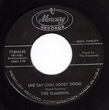 THE DIAMONDS - She Say (Oom Dooby Doom)/From The Bottom Of