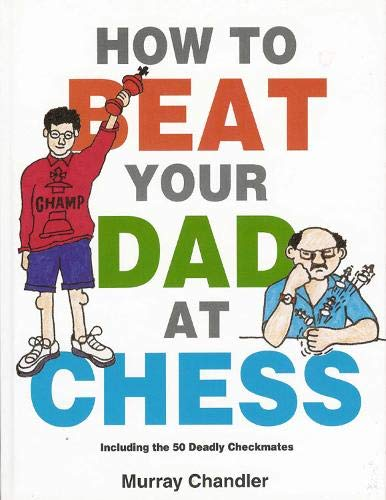 How to Beat Your Dad at Chess (Gambit Chess) (Best Chess Player In The World)