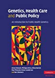 Genetics, Health Care and Public Policy, Ron Zimmern and Hilary Burton, 0521529077