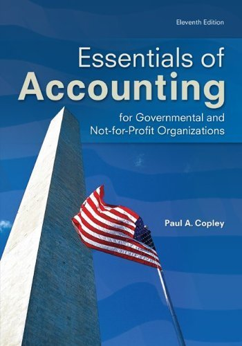 Essentials of Accounting for Governmental and Not-for-Profit Organizations by Paul Copley - Copley Mall