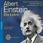 Albert Einstein. Ein Leben | Hannelore Hippe