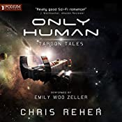 Only Human: Targon Tales, Book 2 | Chris Reher