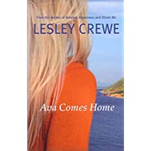 Ava Comes Home by Lesley Crewe (2008-09-30)