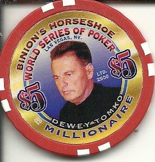 $5 binion's horseshoe dewey tomko world series of poker las vegas casino chip