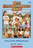 Kristy and the Walking Disaster (Baby-Sitters Club) by Ann M. Martin front cover
