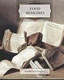 Food Remedies, Florence Daniel, 1463788568
