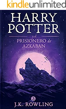 Harry Potter y el prisionero de Azkaban (La colección de Harry Potter)