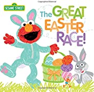 The Great Easter Race!: A Springtime Sesame Street Story with Elmo, Cookie Monster, Big Bird and Friends! (Eas