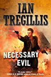Necessary Evil, Ian Tregillis, 0765321521