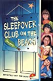 img - for The Sleepover Club (42) - The Sleepover Club on the Beach by Angie Bates (2001-06-04) book / textbook / text book