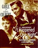 It Happened One Night: Starring Clark Gable and Cast (Hollywood greats collection)