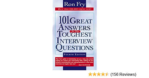 Amazon com: 101 Great Answers to the Toughest Interview