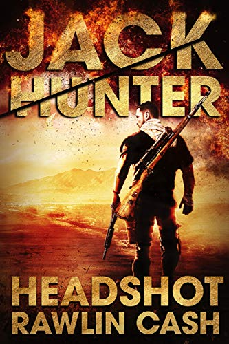Headshot: CIA Assassin (Jack Hunter Book 1) -