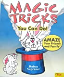 Magic Tricks You Can Do!, Robyn Supraner, 0893754196