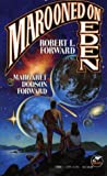 Marooned on Eden, Robert L. Forward and Martha D. Forward, 0671721801