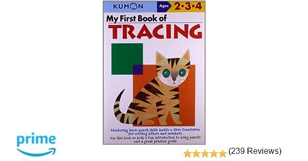 My First Book Of Tracing (Kumon Workbooks): Kumon: 9784774307077 ...