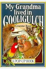 My Grandma Lived in Gooligulch A Pop-Up Book Hardcover